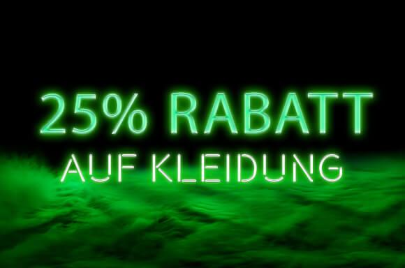 25% RABATT AUF KLEIDUNG