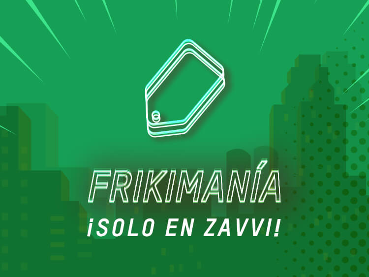 FRIKIMANÍA - SOLO EN ZAVVI