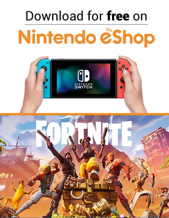 Fortnite - Download for free on Nintendo eShop